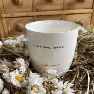 Henkeltasse but first coffee